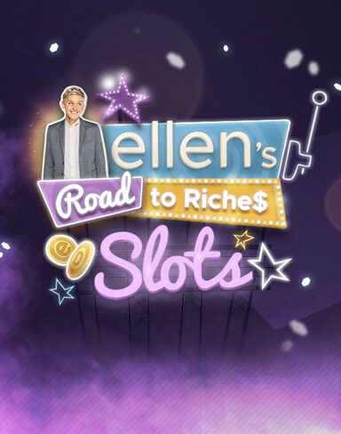 Ellen's Road to Riches Slot